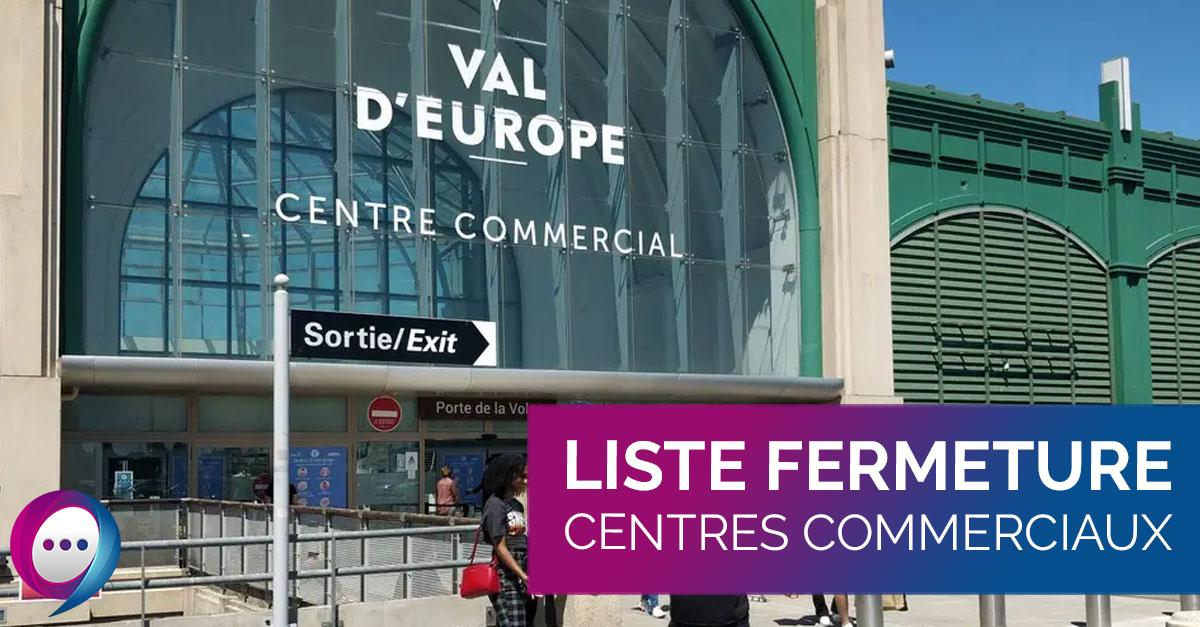 Fermeture centres commerciaux - 77420.fr Actualités Champs-sur-Marne