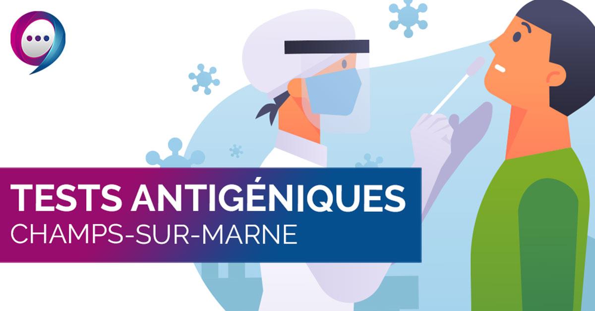 Tests antigéniques - 77420.fr Actualités Champs-sur-Marne