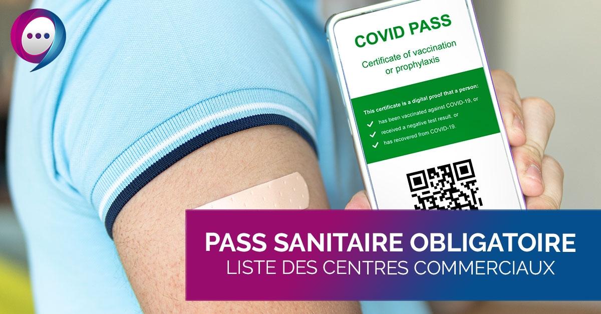 Pass sanitaire obligatoire : les centres commerciaux concernés