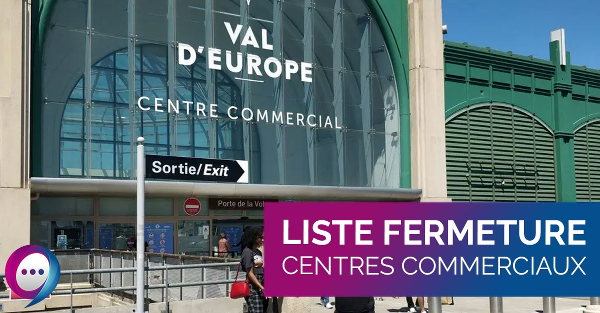 Liste fermeture centres commerciaux
