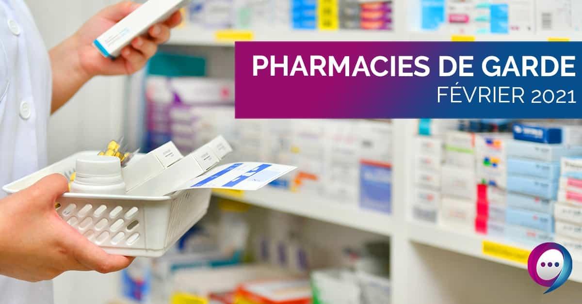 Pharmacies de garde Février 2021